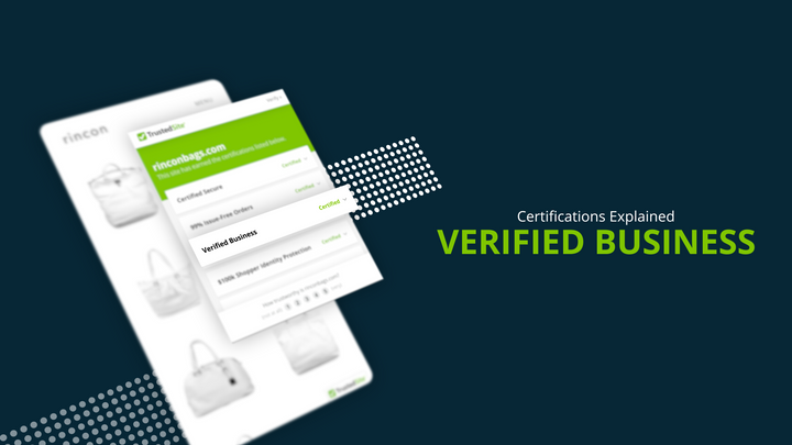 How to earn the TrustedSite Verified Business certification and show your site is a reliable seller